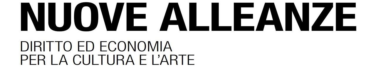 Nuove Alleanze - Diritto ed Economia per la Cultura e l'Arte