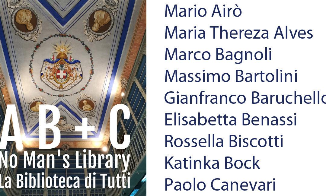 A, B + C: le biografie degli artisti partecipanti alla mostra No Man's Library / La Biblioteca di Tutti. Inaugurazione il 10 maggio 2018.