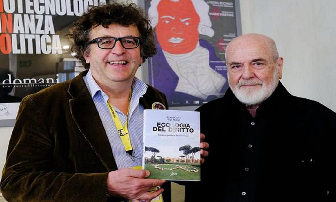 """""""Ecologia del diritto. Scienza, politica, beni comuni"""". Presentazione a Torino del libro di Fritjof Capra e Ugo Mattei"""